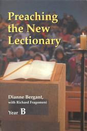 Preaching the New Lectionary: Volume 2