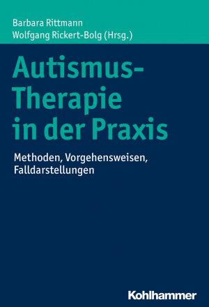 Autismus Therapie in der Praxis PDF