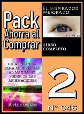 Pack Ahorra al Comprar 2 (Nº 046): Guía práctica para aprovechar al máximo el poder de las afirmaciones & El Inspirador Mejorado