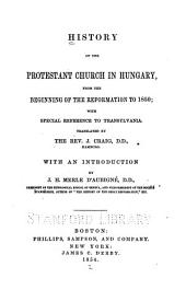 History of the Protestant Church in Hungary, from the Beginning of the Reformation to 1850