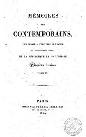 Mémoires des contemporains, pour servir a l'histoire de France, et principalement a celle de la république et de l'empire. ... Tome 1. \- 4.!: Volume4