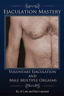 Voluntary Ejaculation and Male Multiple Orgasms PDF