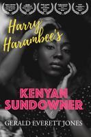 Harry Harambee   s Kenyan Sundowner PDF