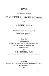 Lives of the Most Eminent Painters, Sculptors, and Architects: Volume 6