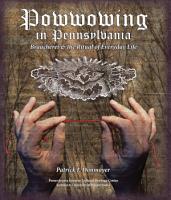 Powwowing in Pennsylvania PDF