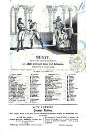 Murat trois actes, quatorze tableaux par MM. Ferdinand Laloue et F. Labrousse