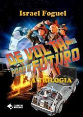 De Volta Para O Futuro: A Trilogia