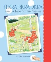 Flicka  Ricka  Dicka and the New Dotted Dresses PDF