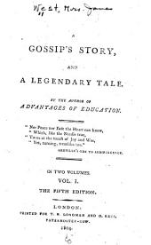 A Gossip's Story and a Legendary Tale: Volume 1