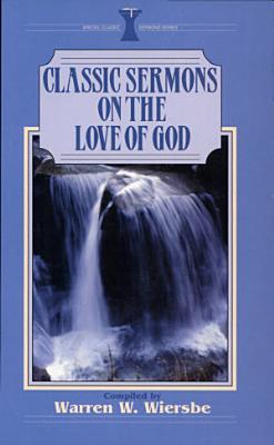 Classic Sermons on the Love of God PDF
