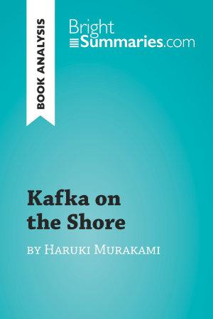 Kafka on the Shore by Haruki Murakami  Book Analysis
