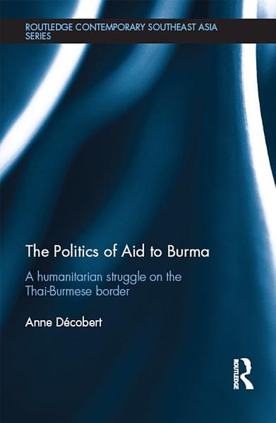 The Politics of Aid to Burma