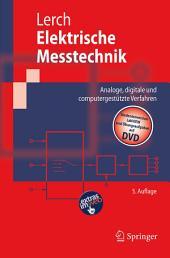 Elektrische Messtechnik: Analoge, digitale und computergestützte Verfahren, Ausgabe 5