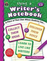 Using a Writer s Notebook  Grades 5 6 PDF