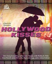 Hollywood Kisses: 6 Reel-Life Romances