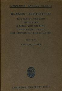 the maids tragedy philaster a king  and no king the scorful lady the custom of the country PDF