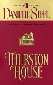 Thurston House: A Novel