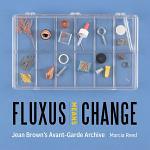 Fluxus Means Change