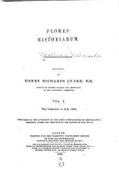 Flores historiarum: Volume 1