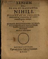 Xenium, sive de usu et praestantia Nihili, dissertatio philosophica