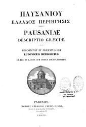 Pausaniae Descriptio Graeciae
