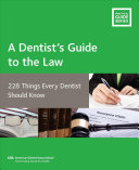 A Dentist's Guide to the Law