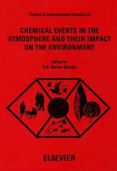 Chemical Events in the Atmosphere and their Impact on the Environment