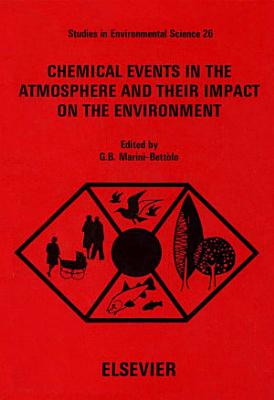 Chemical Events in the Atmosphere and their Impact on the Environment PDF