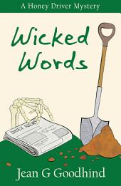 Wicked Words: A Honey Driver Murder Mystery