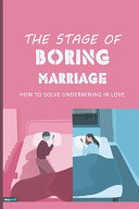 The Stage Of Boring Marriage