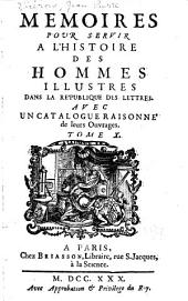Memoires pour servir a l'histoire des hommes illustres dans la republique des lettres: Volume10,Partie2