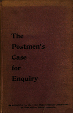 A Verbatim Report of the Evidence Given Before Lord Tweedmouth and Committee by the Representatives of the Postmen's Federation