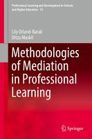 Methodologies of Mediation in Professional Learning PDF