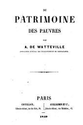Du patrimoine des pauvres par A. de Watteville