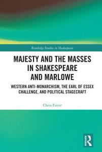 Majesty and the Masses in Shakespeare and Marlowe PDF
