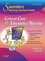 Saunders Nursing Survival Guide  Critical Care   Emergency Nursing E Book PDF