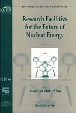 Research Facilities for the Future of Nuclear Energy