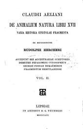 Claudii Aeliani De animalium natura libri XVII varia historia epistolae fragmenta