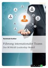 F  hrung internationaler Teams  Das ROSKAB Leadership Modell PDF