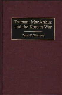 Truman  MacArthur  and the Korean War Book