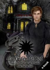 La Orden del Sol 1: Las Sombras de la Tríada