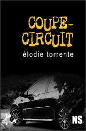 Coupe-circuit: Une nouvelle noire explosive !