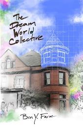 The Dream World Collective: A Novel