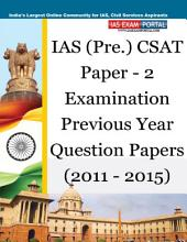 UPSC (IAS) Pre CSAT (Paper-2) Previous 5 Years Question Papers