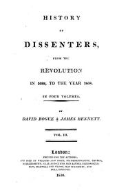 The history of Dissenters: from the Revolution in 1608, to the year 1808, Volume 3