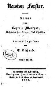 Newton Forster: Roman, Band 1