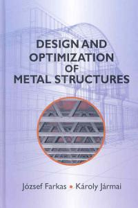 Design and Optimization of Metal Structures