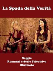 La Spada della Verità: I Romanzi e La Serie Televisiva - Saggio
