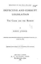 Defective and Corrupt Legislation: The Cause and the Remedy