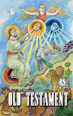 The Old Testament  Illustrated edition PDF